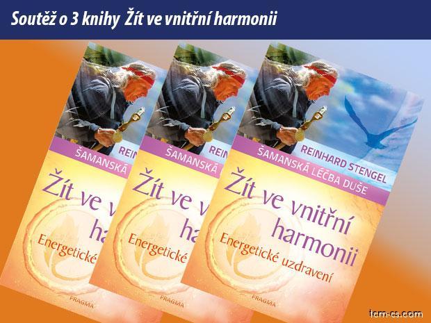 Soutěž o 3 knihy Žít ve vnitřní harmonii