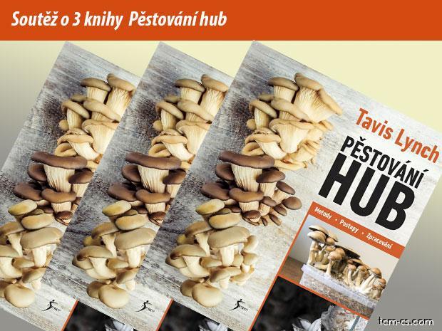 Soutěž o 3 knihy Pěstování hub