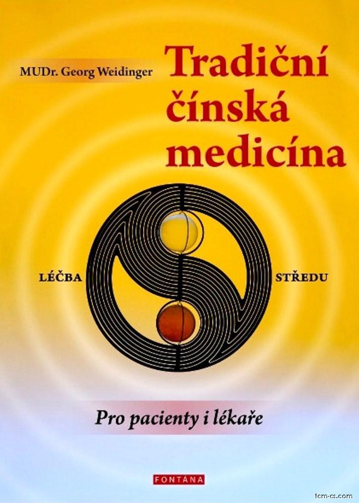 Tradiční čínská medicína Pro pacienty i lékaře