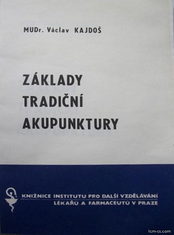 Základy trádiční akupunktury